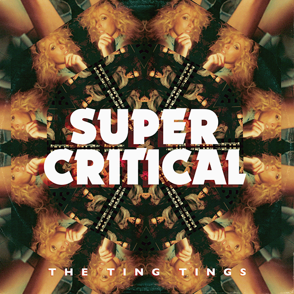 The Ting Tings >> Super Critical