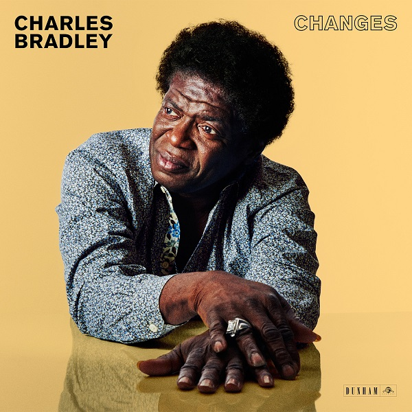 Charles Bradley >> Changes